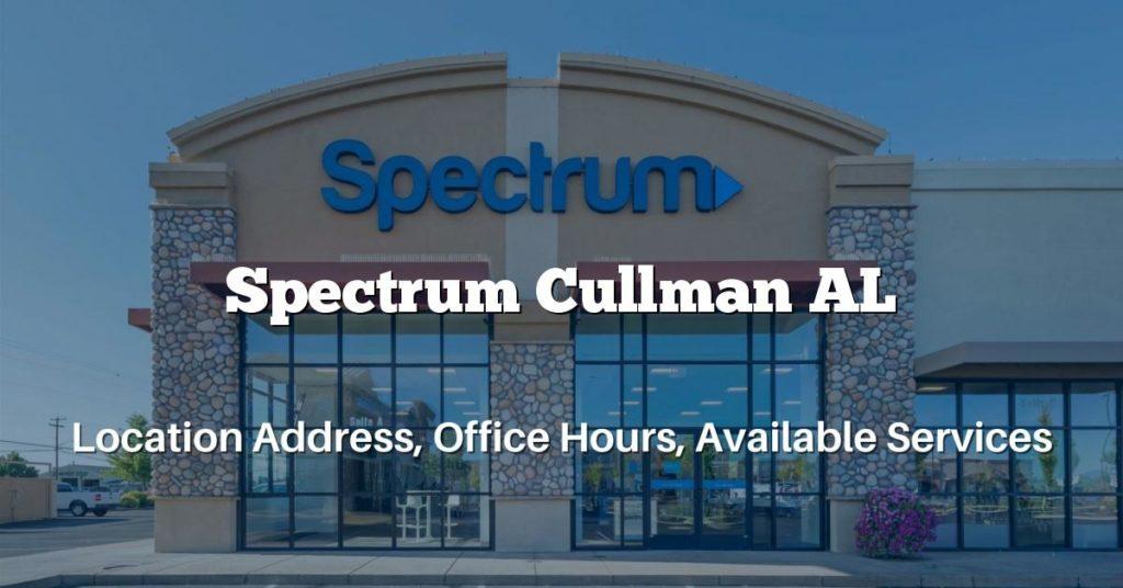 Spectrum Cullman AL