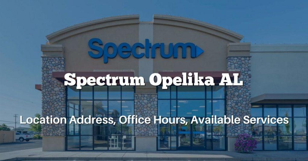 Spectrum Opelika AL
