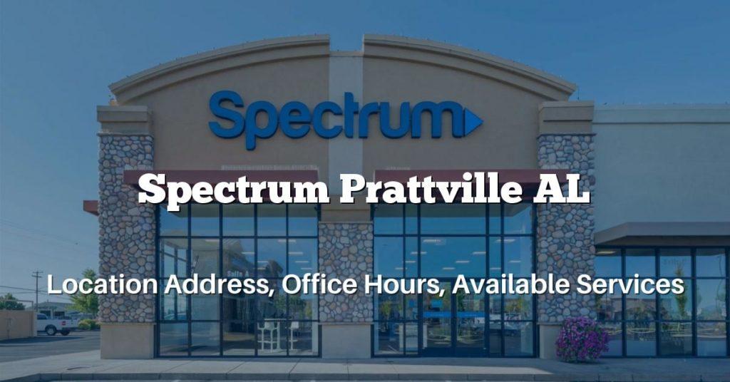 Spectrum Prattville AL