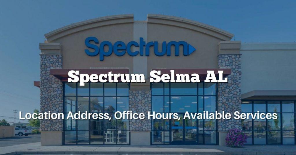 Spectrum Selma AL